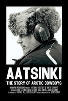 Aatsinki: The Story of Arctic Cowboys