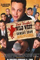 Vince Vaughn's Wild West Comedy Show: 30 Days & 30 Nights--Hollywood to the Heartland