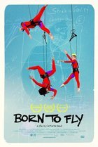Born To Fly: Elizabeth Streb vs Gravity