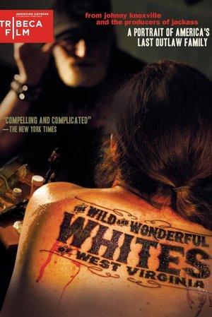 Wild and Wonderful Whites of West Virginia