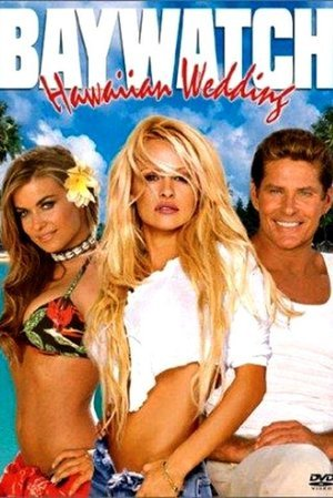 Baywatch Hawaiian Wedding